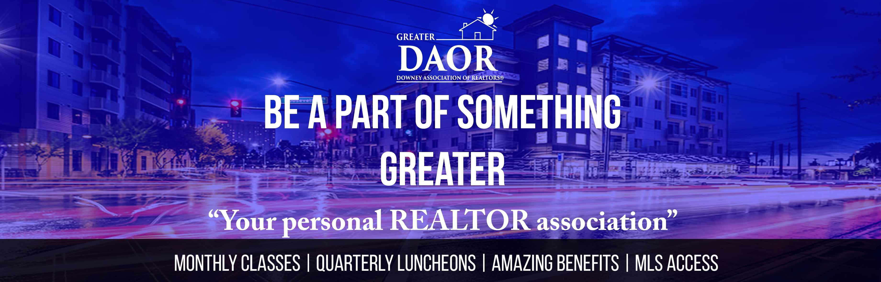 Downey Association of REALTORS® – Your #1 REALTOR® Association